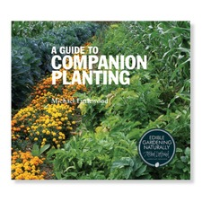 A GUIDE TO COMPANION PLANTING Michael Littlewood BKCL